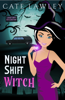 Cate Lawley - Night Shift Witch artwork