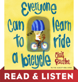 Everyone Can Learn to Ride a Bicycle: Read & Listen Edition