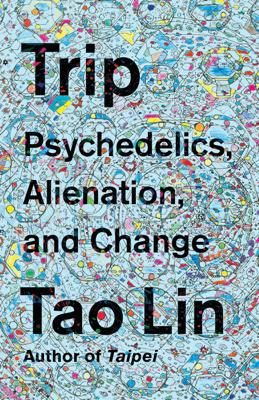 Trip - Tao Lin book