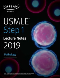 USMLE STEP 1 LECTURE NOTES 2019: PATHOLOGY