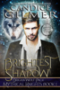 Candice Gilmer - Brightest Shadow (Mythical Knights Book 1) artwork