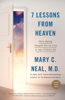 Mary C. Neal, M.D. - 7 Lessons from Heaven artwork