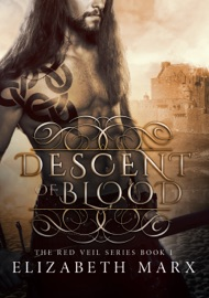Descent Of Blood The Red Veil Series Book 1