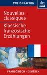 Nouvelles Classiques Klassische Franzsische Erzhlungen