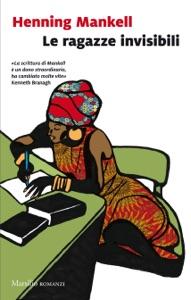 Le ragazze invisibili Book Cover