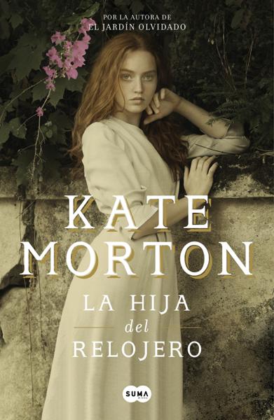 La hija del relojero por Kate Morton