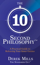 The 10-Second Philosophy