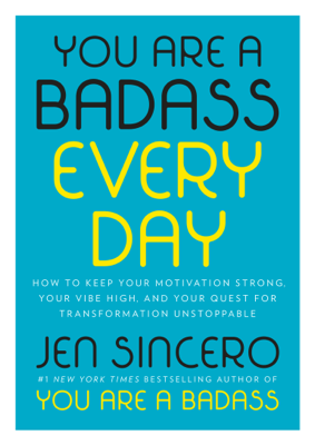 You Are a Badass Every Day - Jen Sincero book