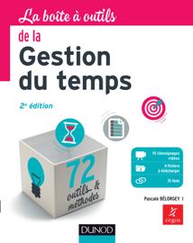 La Boîte à outils de la gestion du temps - 2e éd.