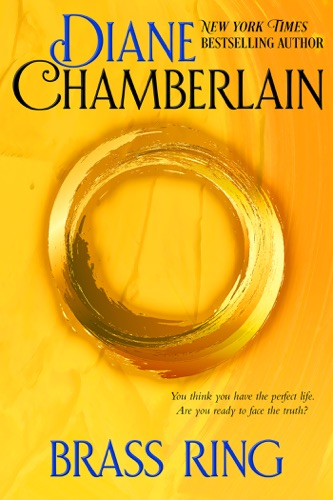 Diane Chamberlain - Brass Ring
