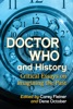 Doctor Who And History