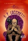 O Mundo Fantstico De RF Lucchetti
