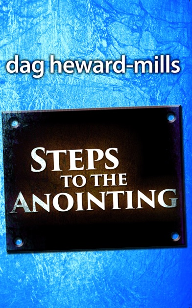 Steps To The Anointing By Dag Heward Mills On Apple Books