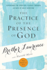 The Practice of the Presence of God - Harold Myra