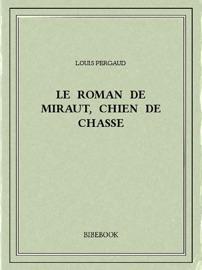 Le Roman De Miraut Chien De Chasse