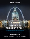 Historic Preservation Third Edition An Introduction To Its History Principles And Practice Third Edition
