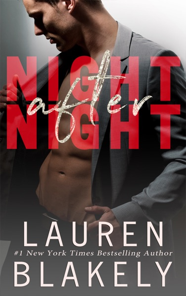 Night After Night - Lauren Blakely book cover