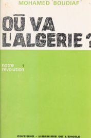 Où va l'Algérie ? (1)