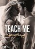 Teach Me Everything - 1 - Mia Carre