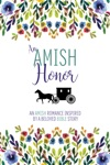 An Amish Honor An Amish Romance Inspired By A Beloved Bible Story