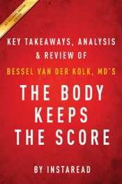 The Body Keeps the Score