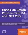 Hands-On Design Patterns With C And NET Core