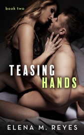 Teasing Hands - Book Two PDF Download