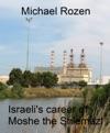 Israelis Career Of The Moshe Shlemazl