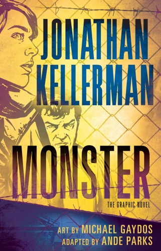 Jonathan Kellerman, Ande Parks & Michael Gaydos - Monster (Graphic Novel)