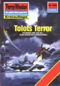 Perry Rhodan 1552: Tolots Terror