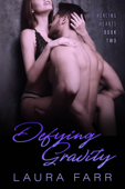 Defying Gravity - Book Two