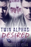 Twin Alphas Desired