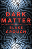 Blake Crouch - Dark Matter artwork