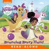 Bouncing Berry Hunt! (Nella the Princess Knight) (Enhanced Edition)