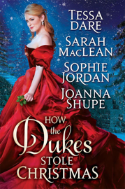 How the Dukes Stole Christmas: A Holiday Romance Anthology book