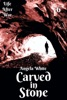 Carved In Stone Book Six