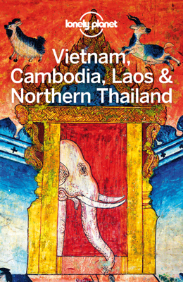 Vietnam, Cambodia, Laos & Northern Thailand Travel Guide - Lonely Planet book