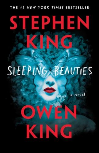 Stephen King & Owen King - Sleeping Beauties