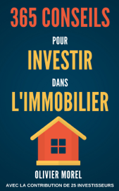 365 Conseils pour Investir dans l'immobilier