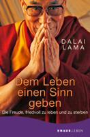 Dalai Lama - Dem Leben einen Sinn geben artwork