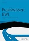 Praxiswissen BWL - Mit Arbeitshilfen Online