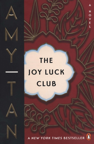 The Joy Luck Club - Amy Tan book cover