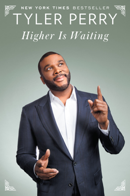 Higher Is Waiting - Tyler Perry book