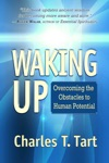 Waking Up Overcoming The Obstacles To Human Potential