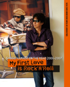 """ON THE ROAD 2006-2007 """"MY FIRST LOVE IS ROCK'N'ROLL"""""""