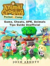 Animal Crossing Pocket Camp Game Cheats APK Animals Tips Guide Unofficial