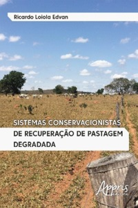 Sistemas Conservacionistas de Recuperação de Pastagem Degradada Book Cover