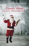 Lauritz Hund Und Andere Weihnachtsgeschichten