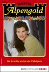 Alpengold 285 - Heimatroman