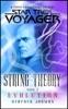 Star Trek: Voyager: String Theory #3: Evolution